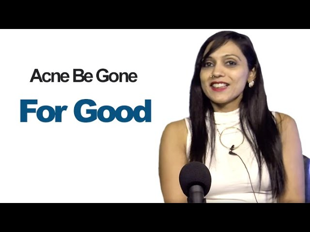 Skin, free of acne, lifestyle with Dr Nick Delgado Author of Acne be Gone for Good & Vida Sharma RN