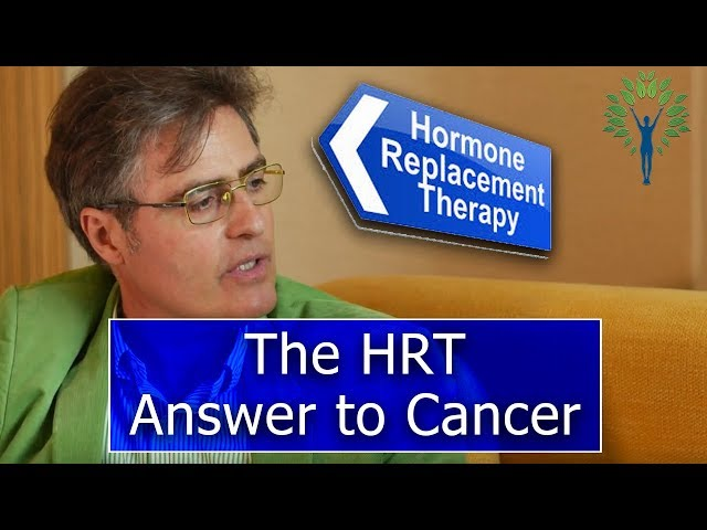 The HRT Answer to Cancer