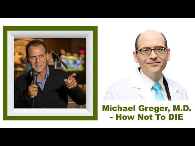 How Not To Die | Michael Greger M.D. interviewed by Dr. Nick Delgado (Audio)