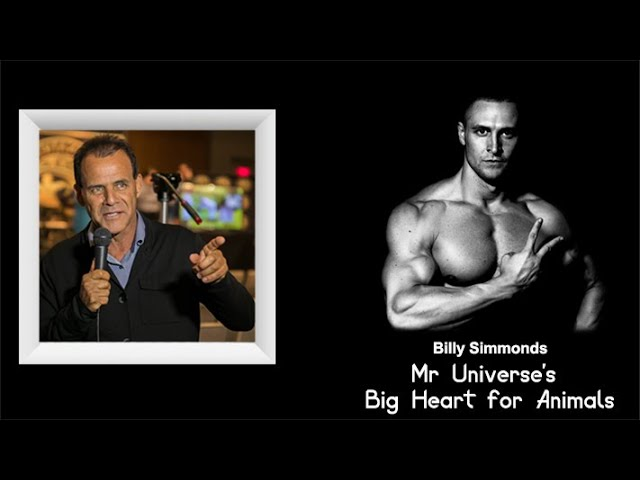 Billy Simmonds former Mr. Universe big heart for Animals & Importance of Plant-Based Diet