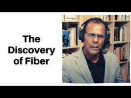 Dr Delgado's F-word Diet The Discovery of Fiber
