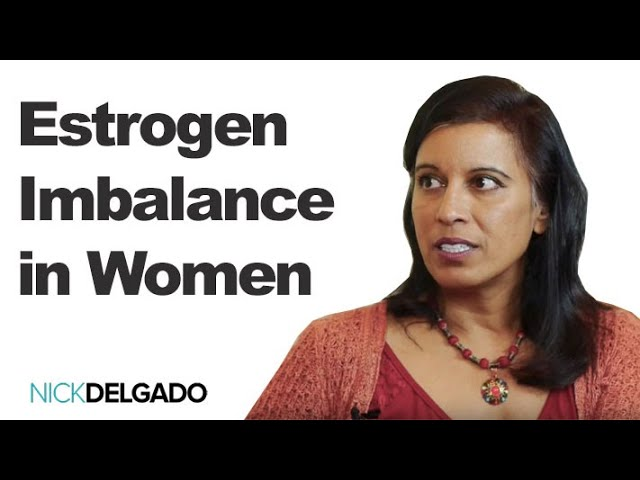 Hormonal Balance in Women – Types of Estrogen